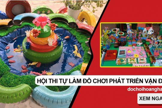 Nhiều sản phẩm sáng tạo từ Hội thi tự làm đồ chơi phát triển vận động cho trẻ mầm non