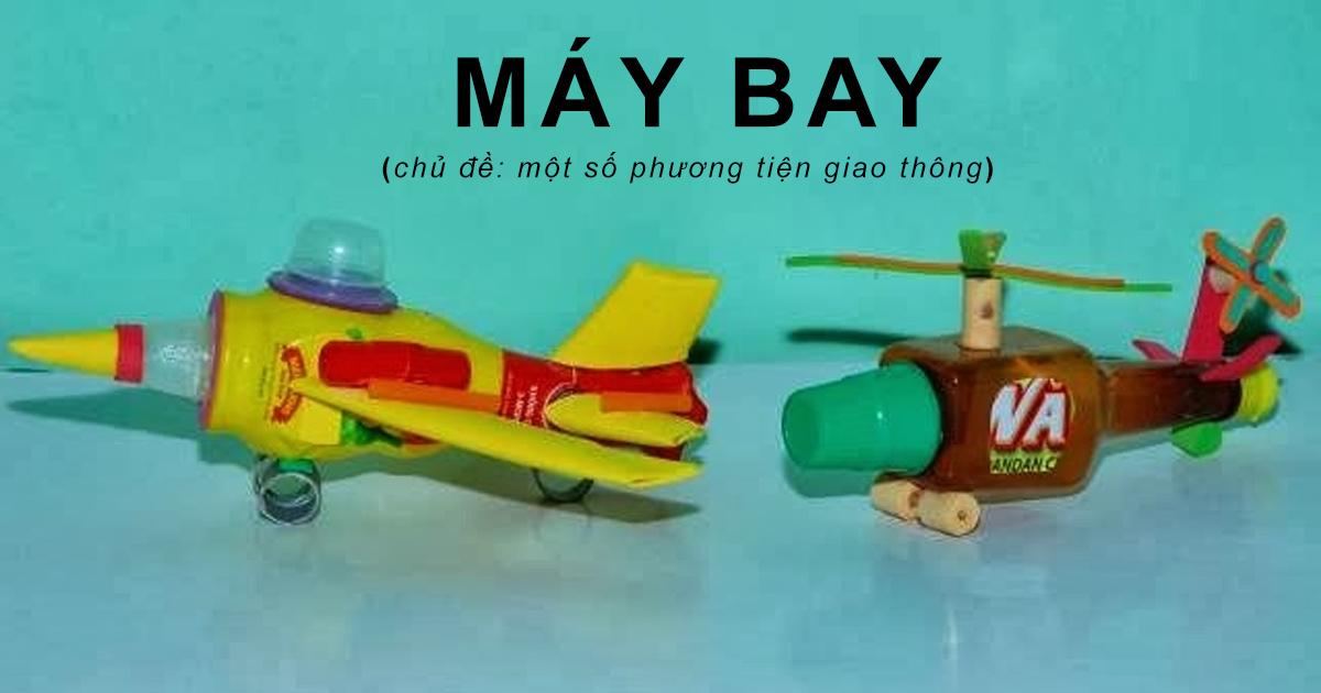 Máy bay (chủ đề: một số phương tiện giao thông)