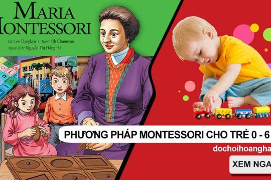 Giáo Dục Montessori Là Gì? Và Những Điều Bạn Cần Phải Biết