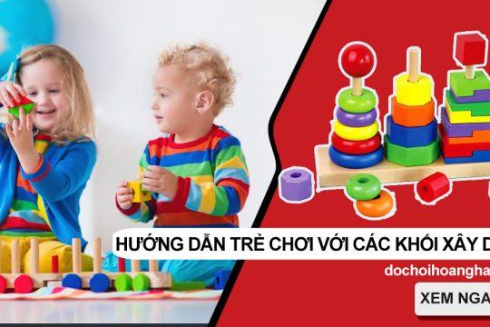 Hướng Dẫn Trẻ Chơi Ở Các Góc Với Các Khối Xây Dựng